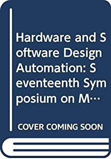 Euromicro Symposium on Microprocessing and Microprogramming: Hardware and Software Design Automation: Proceedings (Euromicro 91, Vienna, September 2-5, 1991)