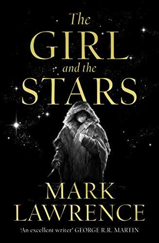 The Girl and the Stars (The Girl and the Stars, Book 1)
