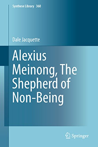 Alexius Meinong, The Shepherd of Non-Being (Synthese Library Book 360)