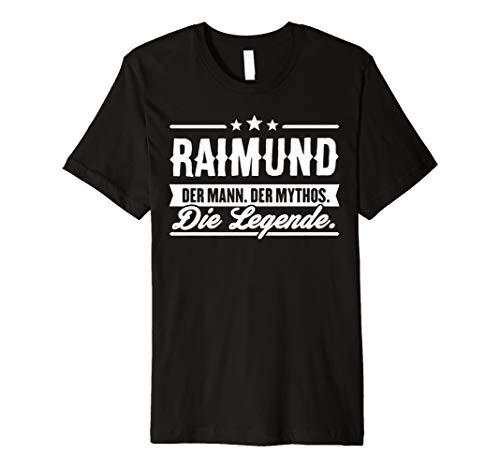 Raimund Name Lustiger Spruch Shirt Vorname Geschenk