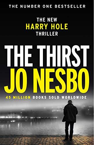 The Thirst: Harry Hole 11 (English Edition) eBook: Nesbo, Jo ...