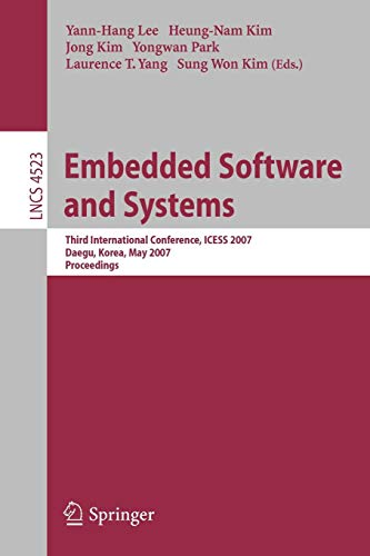 Embedded Software and Systems: Third International Conference, ICESS 2007 Daegu, Korea, May 14-16, 2007 Proceedings