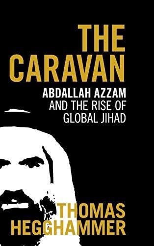 The Caravan Abdallah Azzam and the Rise of Global Jihad product image