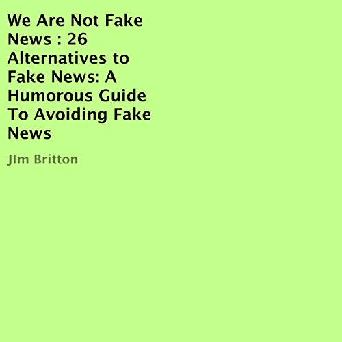 We Are Not Fake News audiobook cover art