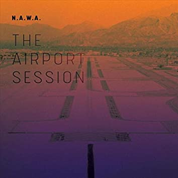The Airport Session