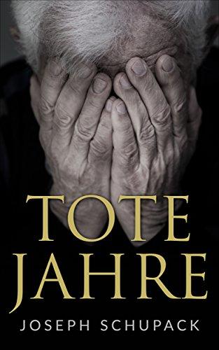 Tote Jahre: Eine jüdische Leidensgeschichte (Holocaust Überlebende erzählen 2)