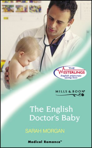The English Doctor's Baby (The Westerlings: Medical Romance Series)