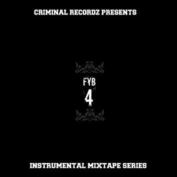 FYB 4: Instrumental Mixtape Series
