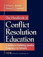 The Handbook of Conflict Resolution Education (Jossey Bass Education Series)