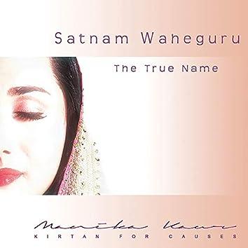 Satnam Waheguru: The True Name