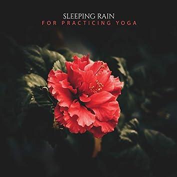 19 Sleeping Rain Album for Practicing Yoga