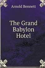 The Grand Babylon Hotel.