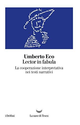 Lector in fabula. La cooperazione interpretativa nei testi narrativi
