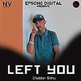 Left You [Explicit]