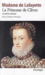 La Princesse de Clèves et autres romans de Madame de La Fayette