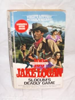 Slocum's Deadly Game - Book #100 of the Slocum