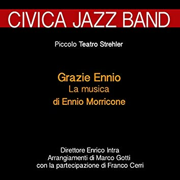 Grazie Ennio: la musica di Ennio Morricone (Jazz al Piccolo Teatro Strehler)
