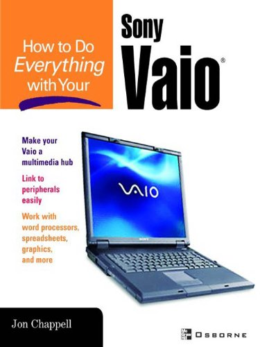 How to Do Everything with Your Sony VAIO (R) (English Edition)