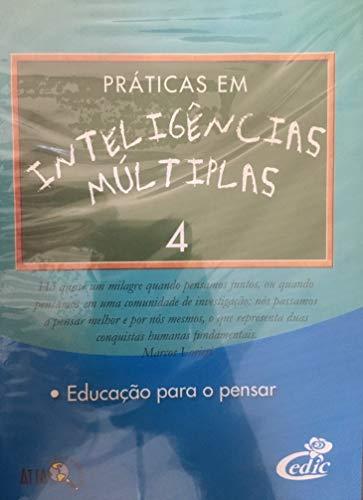 Práticas em Inteligências Múltiplas 4 - Educação Para O Pensar
