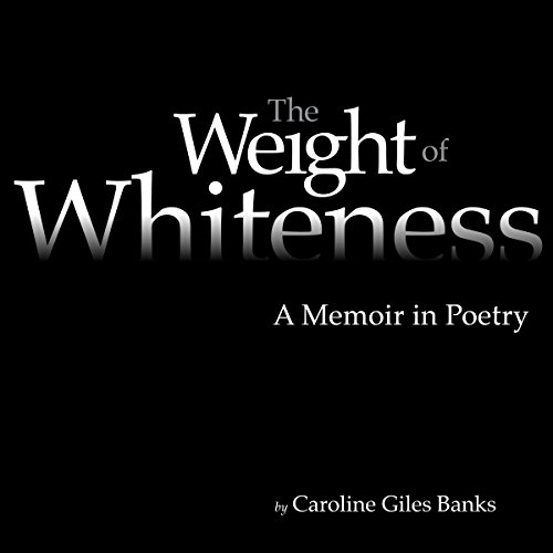 The Weight of Whiteness audiobook cover art