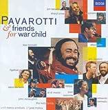 Pavarotti & Friends for War Child von Luciano Pavarotti