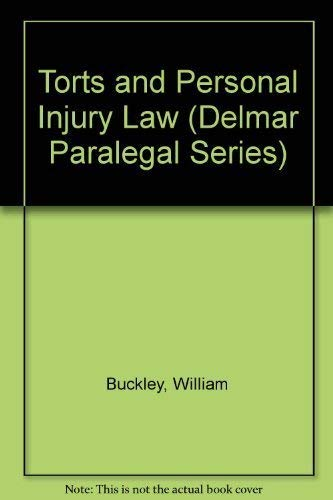 Torts and Personal Injury Law (Delmar Paralegal Series)