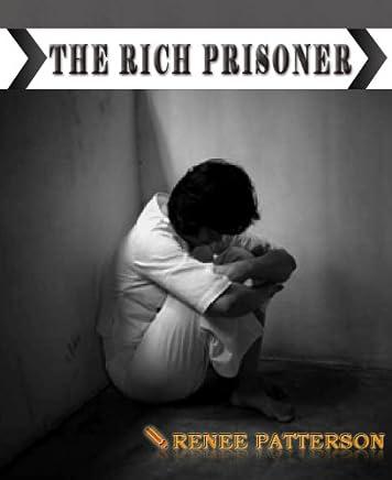 La ricca prigioniera - I segreti da dietro le mura (The Rich Prisoner - Italian)