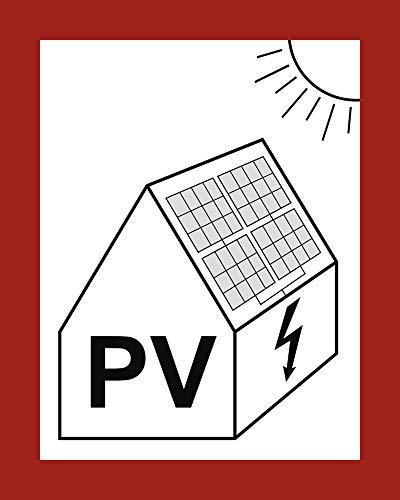 Aufkleber Hinweis auf eine PV-Anlage gemäß DIN VDE 0100-712, Folie selbstklebend 14,8 x 10,5 cm (Photovoltaikanlage, Solar) praxisbewährt, wetterfest