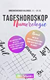 Tageshoroskop Numerologie: Immerwährender Kalender 1.1. - 31.12.