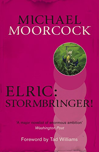 Elric: Stormbringer! (Michael Moorcock Collection) (English Edition)