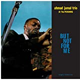 """album cover: Ahmad Jamal """"But NOt For Me"""" Live at the Pershing Lounge,"""" 1958 LP"""