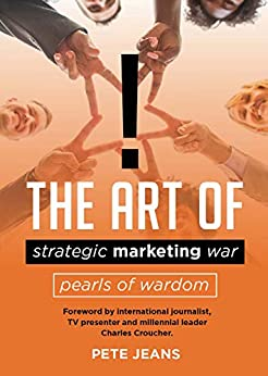 [Pete Jeans]のThe Art of Strategic Marketing War - Pearls of Wardom (English Edition)