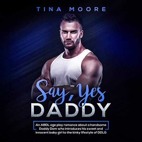 Say, Yes Daddy  By  cover art