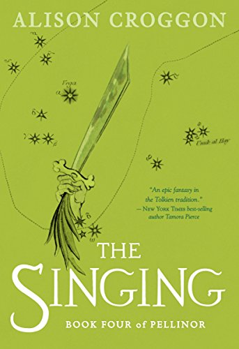 The Singing: Book Four of Pellinor (Pellinor Series, Band 4)