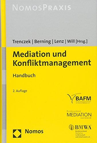 Mediation und Konfliktmanagement: Handbuch