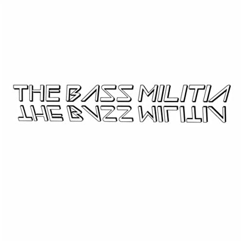 The Bass Militia
