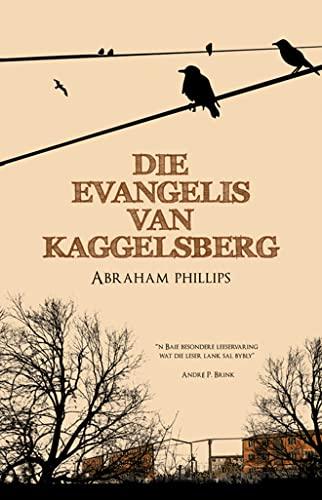 Die evangelis van Kaggelsberg (Afrikaans Edition)
