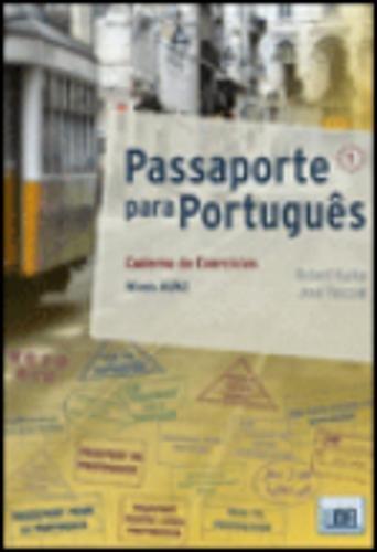 Passaporte para Portugues: Caderno de Exercicios 1 (A1/A2)