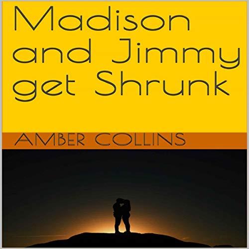 Madison and Jimmy Get Shrunk Titelbild