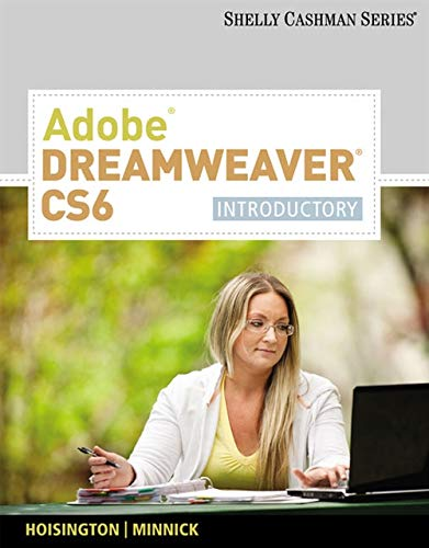 Adobe Dreamweaver Cs6: Introductory (Shelly Cashman)