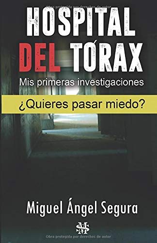 Hospital del Tórax: Mis primeras investigaciones (Narrativa de Misterio)