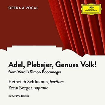 Verdi: Simon Boccanegra: Adel, Plebejer, Genuas Volk! (Sung in German)