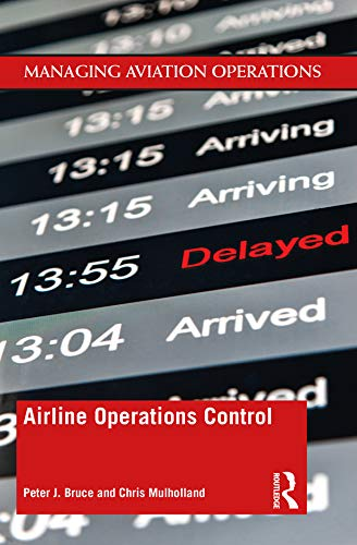 Airline Operations Control (Managing Aviation Operations) (English Edition)
