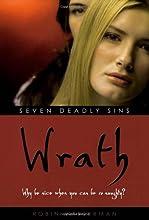 Wrath (Seven Deadly Sins, #4)