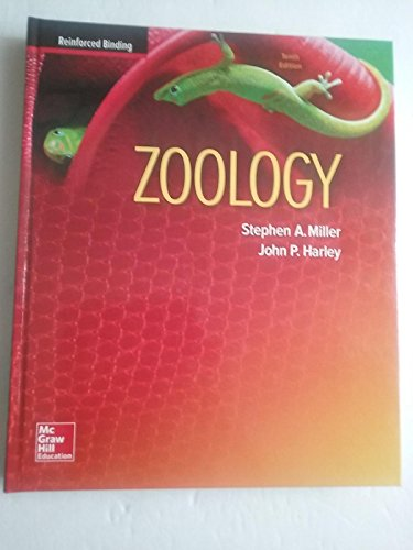 Miller, Zoology, 2016, 10e (Reinforced Binding) Student Edition (A/PZOOLOGY)