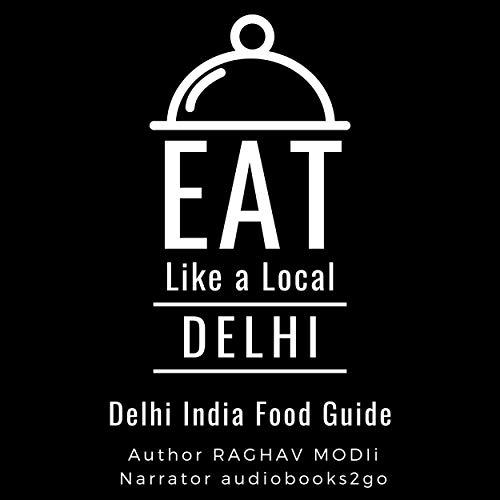 『Eat like a Local: Delhi』のカバーアート