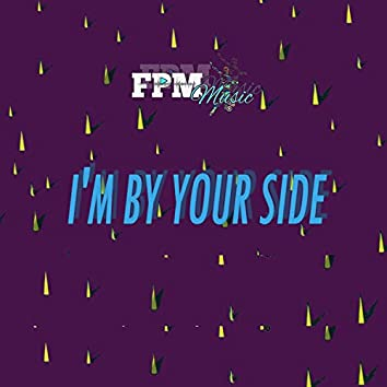 I´m by Your Side