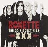 XXX: The 30 Biggest Hits von Roxette