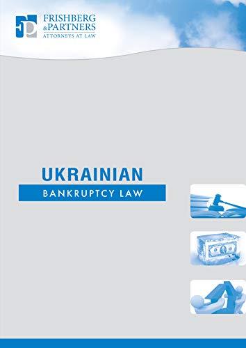 Ukrainian Bankruptcy Law (English Edition)