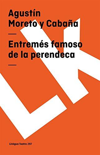 Entremés famoso de la perendeca (Teatro) (Spanish Edition) (Diferencias)